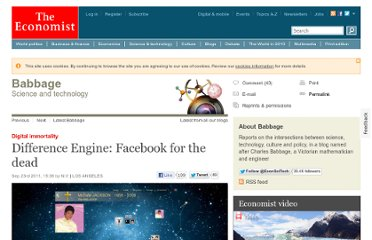 http://www.economist.com/blogs/babbage/2011/09/digital-immortality