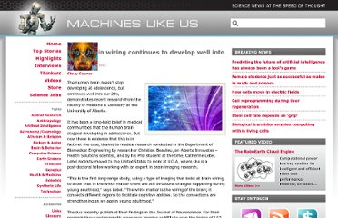 http://machineslikeus.com/news/some-brain-wiring-continues-develop-well-our-20s