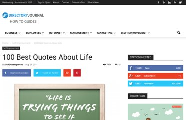 http://www.dirjournal.com/guides/100-best-quotes-about-life/