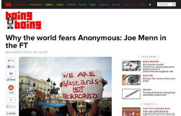 http://boingboing.net/2011/09/24/why-the-world-fears-anonymous-joe-menn-in-the-ft.html