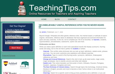 http://www.teachingtips.com/blog/2008/07/07/100-unbelievably-useful-reference-sites-youve-never-heard-of/