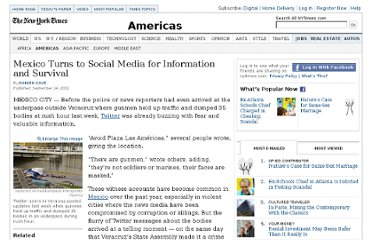 http://www.nytimes.com/2011/09/25/world/americas/mexico-turns-to-twitter-and-facebook-for-information-and-survival.html