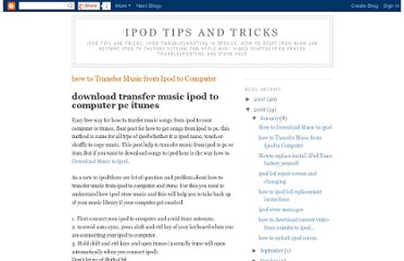 http://ipodtips-tricks.blogspot.com/2008/01/download-transfer-music-ipodto-computer.html