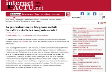http://www.internetactu.net/2010/01/13/la-generalisation-du-telephone-mobile-transforme-t-elle-les-comportements/