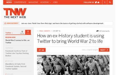 http://thenextweb.com/twitter/2011/09/25/how-an-ex-history-student-is-using-twitter-to-bring-world-war-2-to-life/
