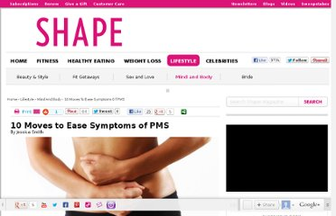 http://www.shape.com/lifestyle/mind-and-body/10-moves-ease-symptoms-pms