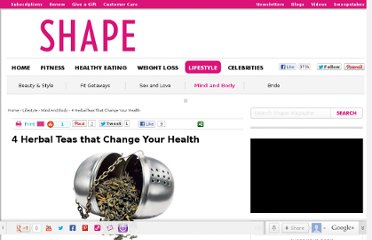 http://www.shape.com/lifestyle/mind-and-body/4-herbal-teas-change-your-health