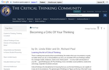http://www.criticalthinking.org/pages/becoming-a-critic-of-your-thinking/478