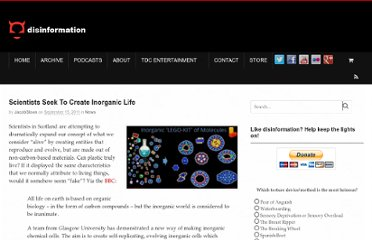 http://www.disinfo.com/2011/09/scientists-seek-to-create-inorganic-life/