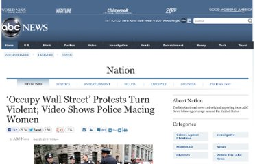 http://abcnews.go.com/blogs/headlines/2011/09/occupy-wall-street-protests-turn-violent-video-shows-police-macing-women/