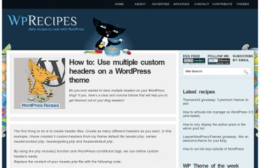 http://www.wprecipes.com/how-to-use-multiple-custom-headers-on-a-wordpress-theme