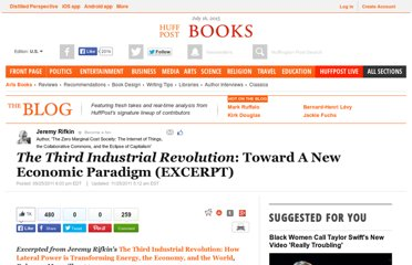 http://www.huffingtonpost.com/jeremy-rifkin/the-third-industrial-revolution-_b_964049.html
