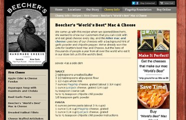 http://www.beechershandmadecheese.com/CheesyInfo/Recipes/FirmCheese/BeechersWorldsBestMacCheese.aspx