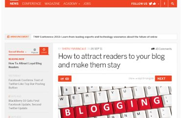 http://thenextweb.com/socialmedia/2011/09/26/how-to-attract-readers-to-your-blog-and-make-them-stay/