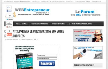 http://www.webentrepreneurdebutant.fr/comment-supprimer-virus-mwjs159-blog-wordpress/