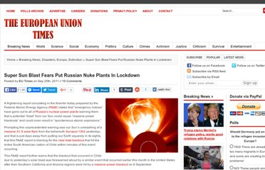 http://www.eutimes.net/2011/09/super-sun-blast-fears-put-russian-nuke-plants-in-lockdown/