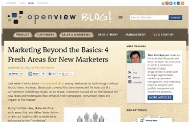 http://blog.openviewpartners.com/marketing-beyond-the-basics-4-fresh-areas-for-new-marketers/