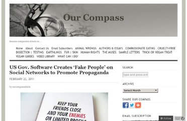 http://our-compass.org/2011/02/22/us-gov-software-creates-fake-people-on-social-networks-to-promote-propaganda/