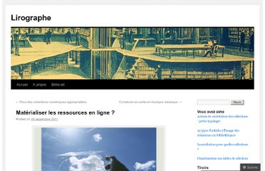 http://lirographe.wordpress.com/2011/09/26/materialiser-les-ressources-en-ligne/