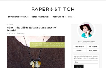 http://papernstitchblog.com/2011/07/18/make-this-drilled-natural-stone-jewelry-tutorial/
