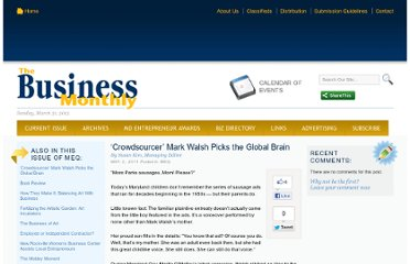 http://www.bizmonthly.com/%e2%80%98crowdsourcer%e2%80%99-mark-walsh-picks-the-global-brain/