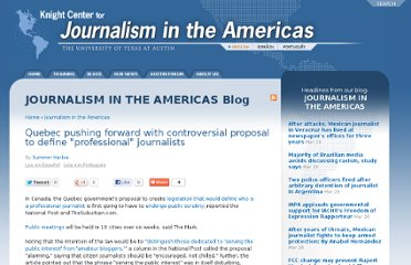 http://knightcenter.utexas.edu/blog/quebec-pushing-forward-controversial-proposal-define-professional-journalists