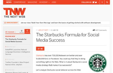 http://thenextweb.com/2010/01/11/starbucks-formula-social-media-success/