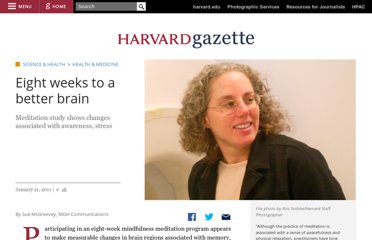 http://news.harvard.edu/gazette/story/2011/01/eight-weeks-to-a-better-brain/