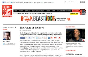http://www.thedailybeast.com/articles/2011/09/27/sam-harris-on-the-future-of-the-book.html