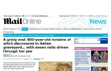 http://www.dailymail.co.uk/news/article-2041671/800-year-old-remains-witch-discovered-graveyard-Tuscany-Italy.html