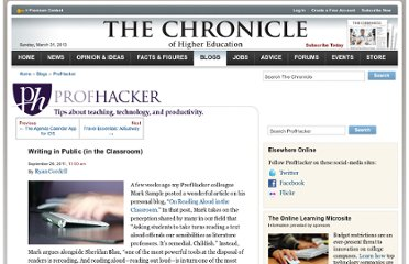 http://chronicle.com/blogs/profhacker/writing-in-public-in-the-classroom/36190