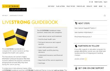 http://livestrong.org/Get-Help/Learn-About-Cancer/LIVESTRONG-Guidebook