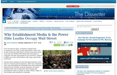 http://dissenter.firedoglake.com/2011/09/27/why-establishment-media-the-power-elite-loathe-occupy-wall-street/