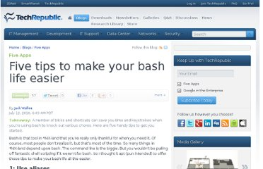 http://www.techrepublic.com/blog/five-apps/five-tips-to-make-your-bash-life-easier/196