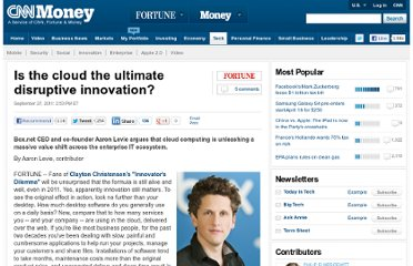 http://tech.fortune.cnn.com/2011/09/27/is-the-cloud-the-ultimate-disruptive-innovation/