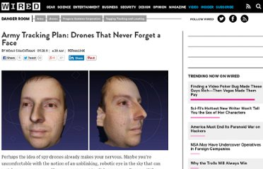 http://www.wired.com/dangerroom/2011/09/drones-never-forget-a-face/