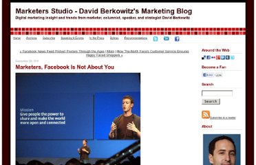 http://www.marketersstudio.com/2011/09/marketers-facebook-is-not-about-you.html