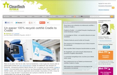 http://www.cleantechrepublic.com/2011/09/28/papier-recycle-certifie-cradle-to-cradle/