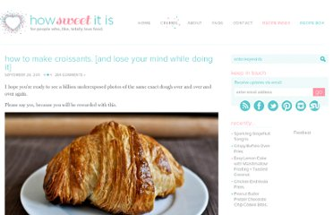 http://www.howsweeteats.com/2011/09/how-to-make-croissants-and-lose-your-mind-while-doing-it/