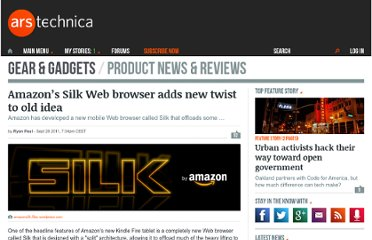 http://arstechnica.com/gadgets/news/2011/09/amazons-silk-web-browser-adds-new-twist-to-old-idea.ars