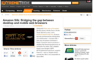 http://www.extremetech.com/mobile/97587-amazon-silk-bridging-the-gap-between-desktop-and-tablet-web-browsers