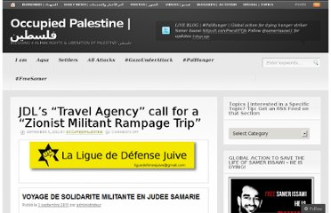 http://occupiedpalestine.wordpress.com/2011/09/05/jewish-defense-leagues-travel-agency-calls-for-a-zionist-militant-rampage-trip/