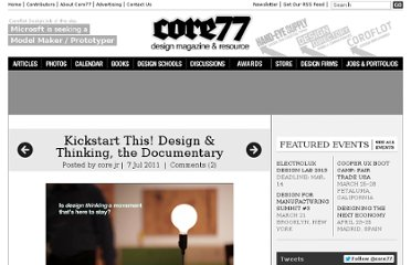 http://www.core77.com/blog/videos/kickstart_this_design_thinking_the_documentary_19846.asp