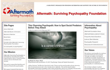 http://aftermath-surviving-psychopathy.org/index.php/2011/02/24/this-charming-psychopath-how-to-spot-social-predators-before-they-attack/