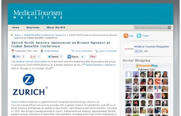 http://www.medicaltourismmag.com/blog/2011/09/zurich-north-america-announced-as-bronze-sponsor-at-global-benefits-conference/