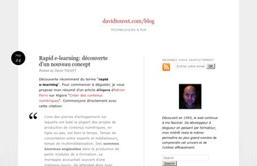 http://davidtouvet.com/blog/archives/2005/08/24/rapid-e-learning-decouverte-dun-nouveau-concept/