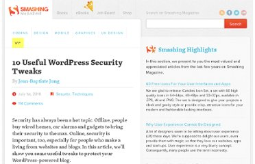 http://wp.smashingmagazine.com/2010/07/01/10-useful-wordpress-security-tweaks/