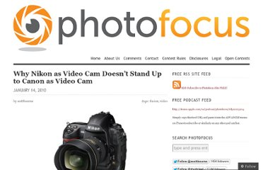 http://photofocus.com/2010/01/14/why-nikon-as-video-cam-doesnt-stand-up-to-canon-as-video-cam/