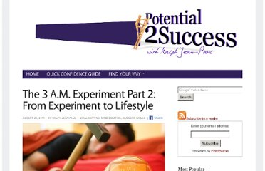 http://potential2success.com/the-3am-experiment-pt2.html