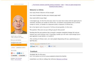 http://sethgodin.typepad.com/seths_blog/2011/09/welcome-to-infinity.html